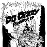 Predator EP - by DJ Dizzy