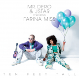 Cover TEN FEET TALL EP by Mr.Dero & JStar feat Farina Miss